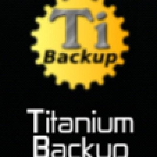 تطبيق Titanium Backup لعمل نسخة احتياطية للجالكسي اس 2