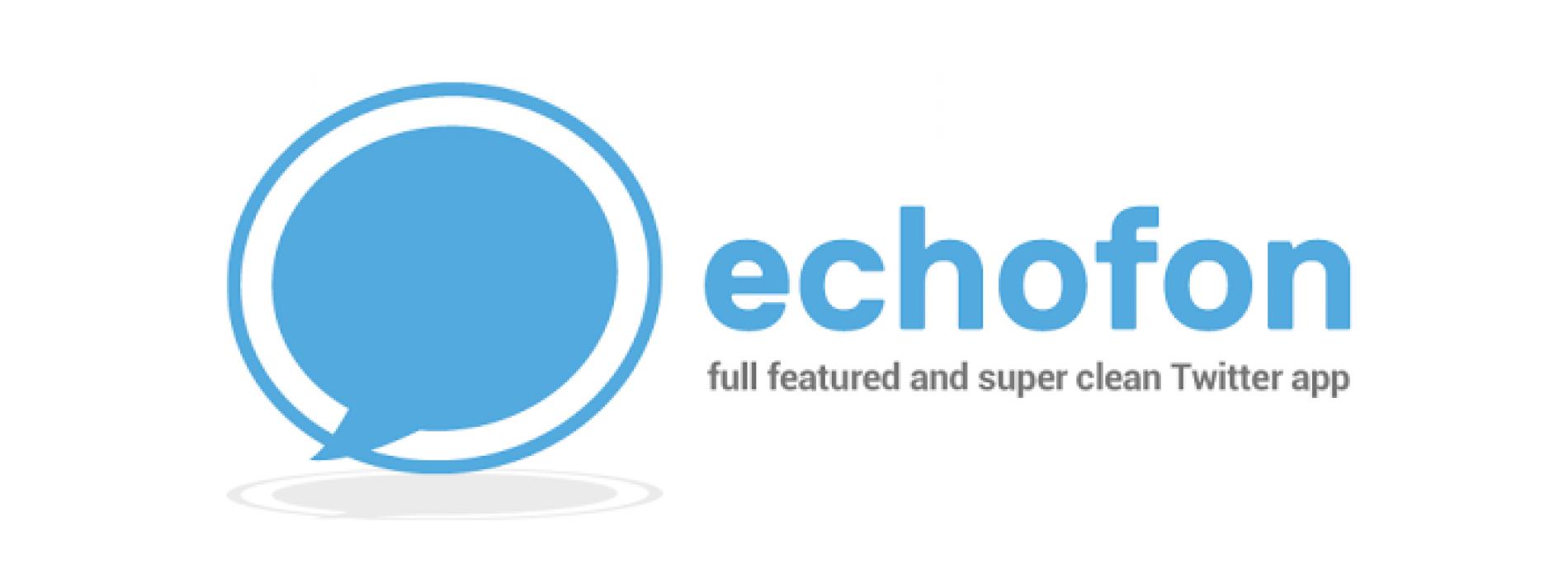 [ اندرويد ] برنامج Echofon PRO لتويتر