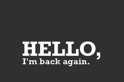 عودة من جديد عودة من جديد hello im back